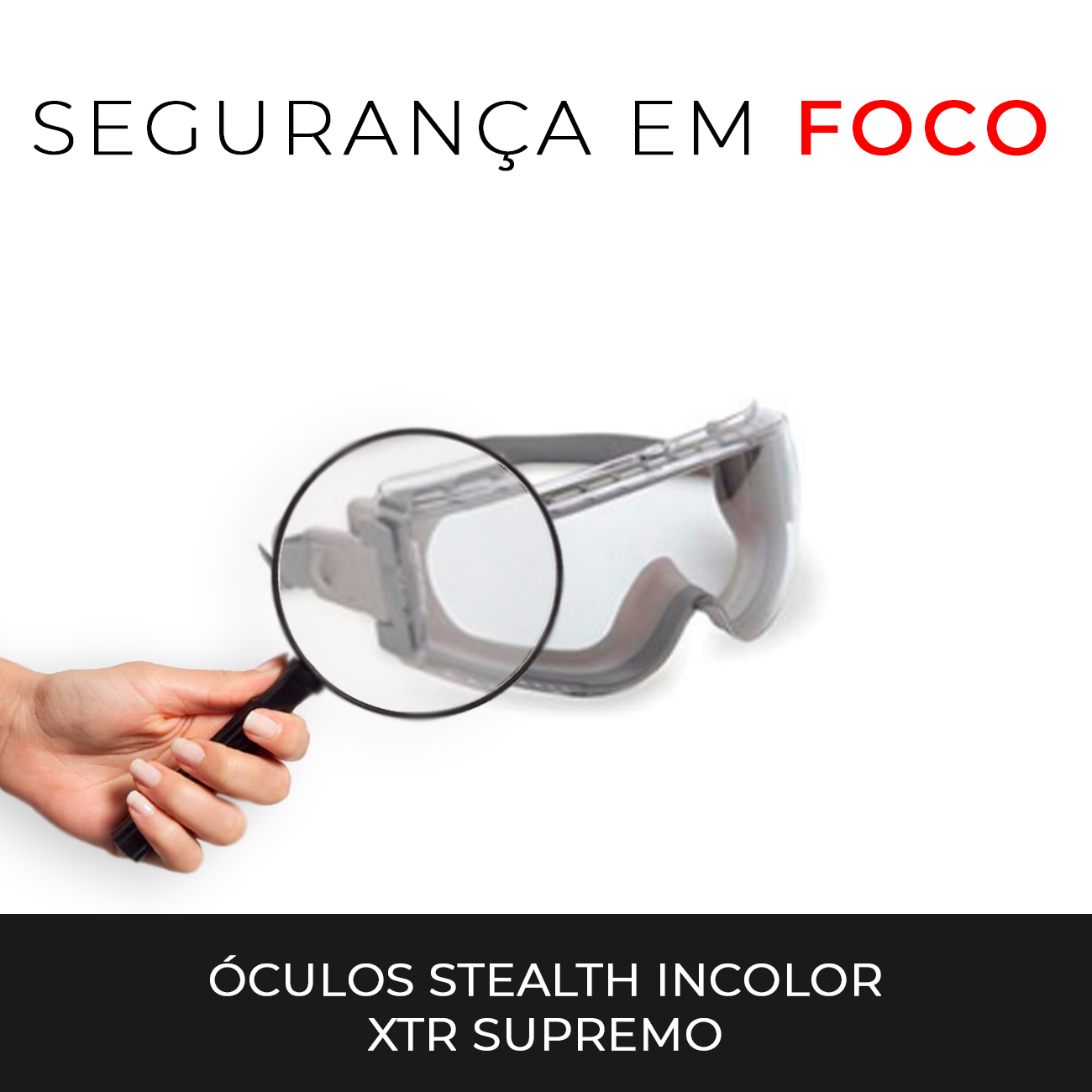 eadfbd7d3d8ee Segurança em Foco  Óculos Stealth Incolor XTR Supremo — Casa do EPI