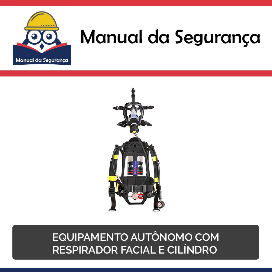 9a113a150c8f2 Manual da Segurança  Equipamento autônomo com respirador facial e ...