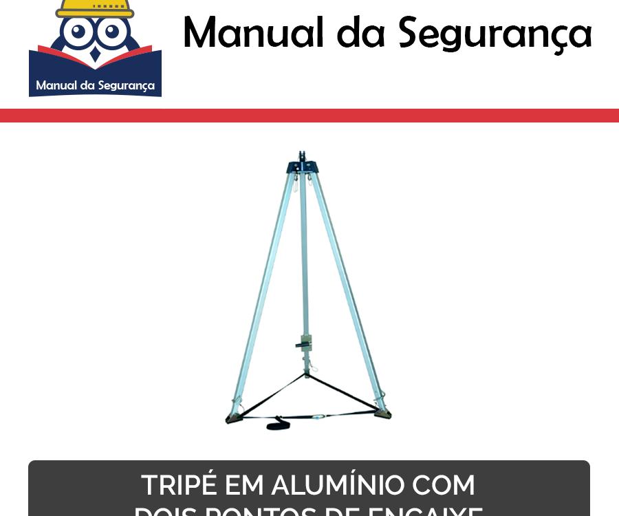 9b993c73f63ce Manual da Segurança  tripe em alumínio com 2 pontos de encaixe
