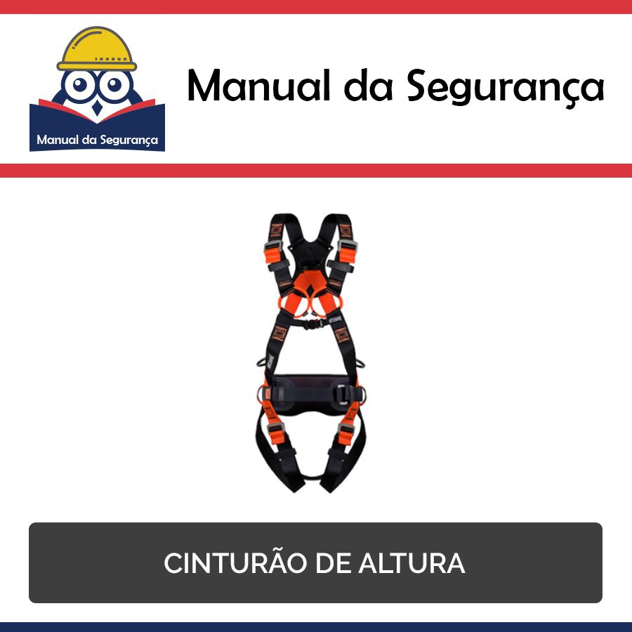 Manual da Segurança  Cinturão de altura — Casa do EPI 857a3e851e1